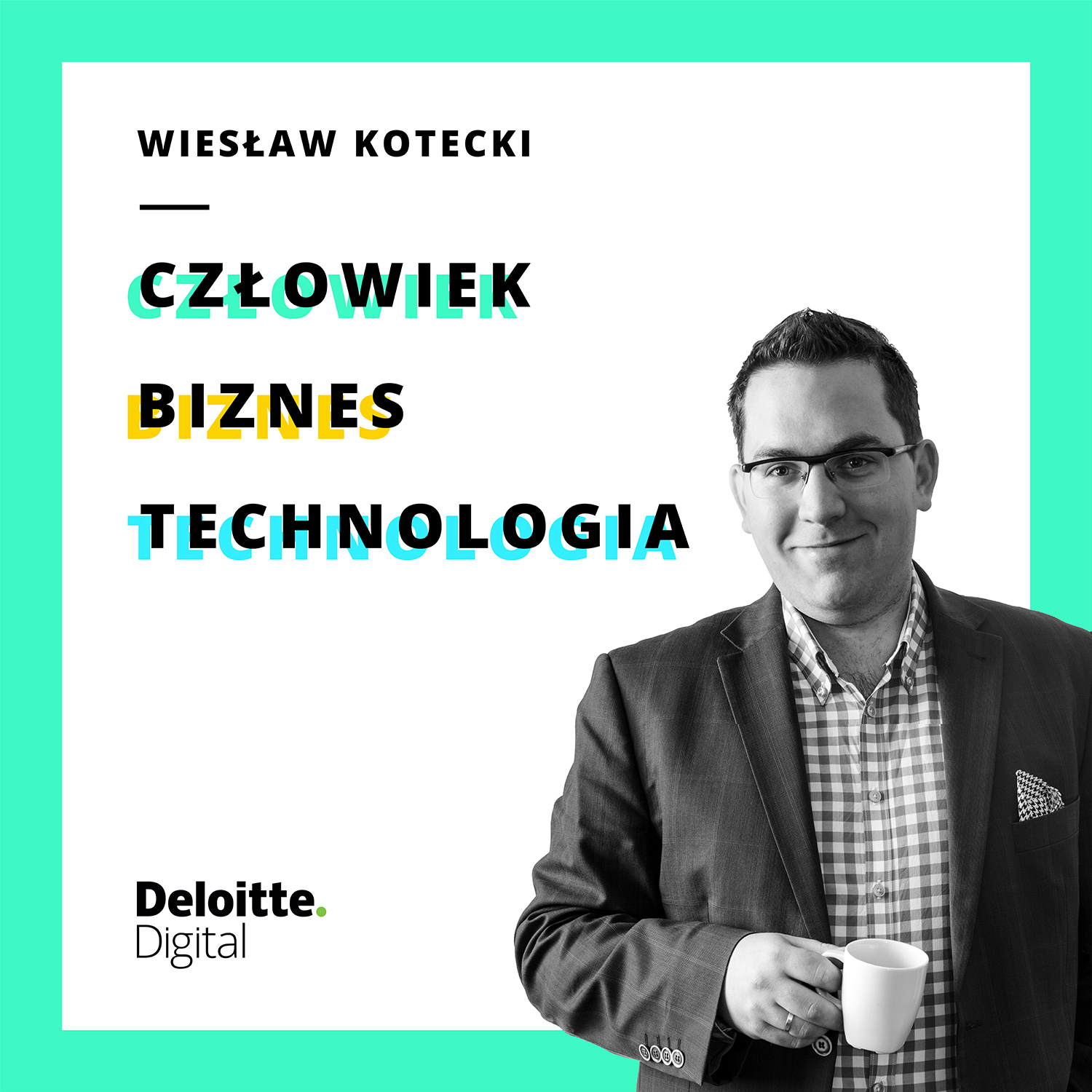 Człowiek Biznes Technologia by Wiesław Kotecki
